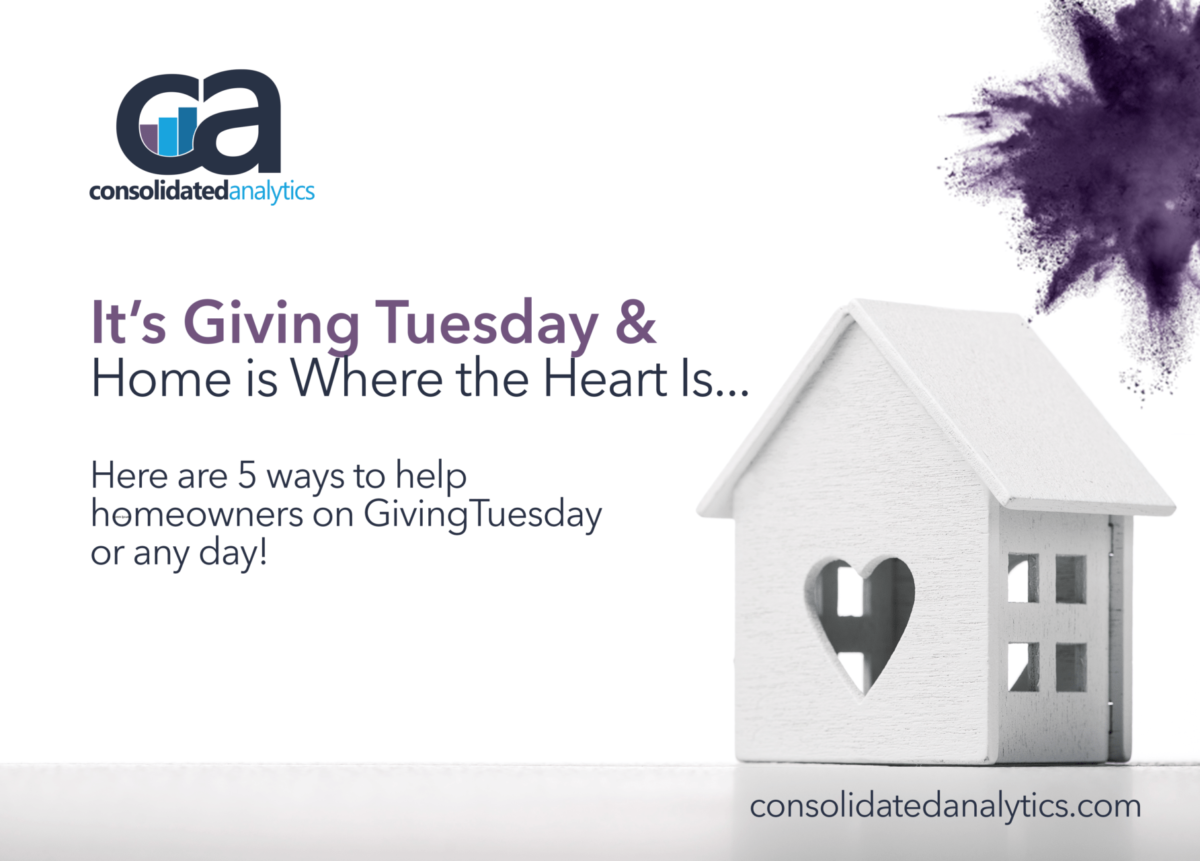 It's Giving Tuesday and Home is Where the Heart Is. Here Are 5 Ways to Help Homeowners Today & Any Day